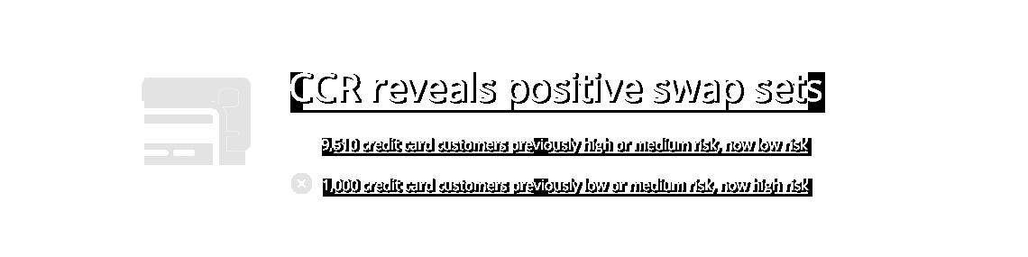 CCR reveals positive swap sets